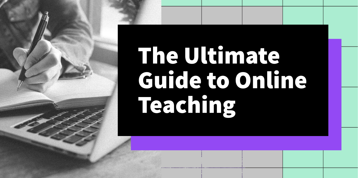 The Ultimate Guide To Online Teaching E-book