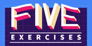 "Pink and yellow letters read ""Five"" while ""Exercises"" is printed below in white."