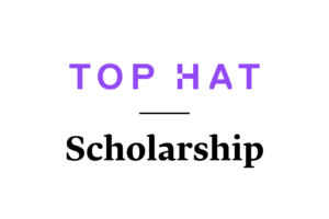 Top Hat Scholarship