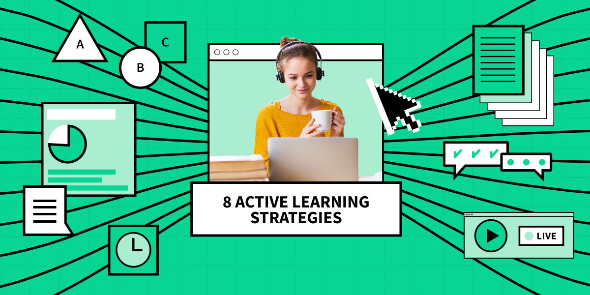 8 Essential Active Learning Strategies for Your Next Class—In Any Modality